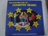 THE GOLDEN AGE OF COUNTRY MUSIC VINYL LP STARS FROM THE GRAND OLE OPRY 1981 EX