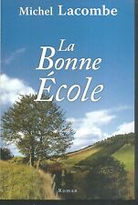 La bonne ecole.Michel LACOMBE .Le Club CV2