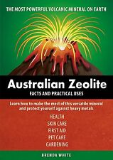"""Australian Authored"" Zeolite Book ""Facts & Practical Uses""+FREE Zeolite Sample!"