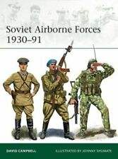 Soviet Airborne Forces 1930-91 by David Campbell 9781472839589 | Brand New