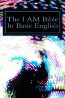 The I AM Bible In Basic English: Greek & Hebraic Based Englis... by Stahl, Jakob