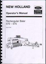 New Holland 570 and 575 Rectangular Baler Operator Instruction Manual Book