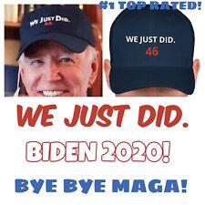 We Just Did Joe Biden President #46 Anti Maga Anti Trump Embroidered 2020 Usa 46