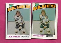 2 X 1976-77 OPC # 301 BLUES BOB GASSOFF 2ND YEAR  EX-MT CARD (INV# C1167)
