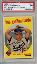 1959 Topps # 321 Bob Giallombardo NO OPTIONED STATEMENT PSA 7