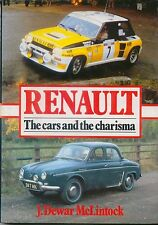 Renault The Cars & Charisma 1898- 1982 all models + racing cars by McLintock