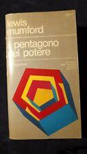 Mumford: Il pentagono del potere Il Saggiatore, 1973     1^ ediz