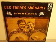 * Les Freres Mignault . La Vache Espagnole . Canadian Comedy . LP