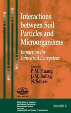 Interactions between Soil Particles and Microorganisms: Impact on the -ExLibrary