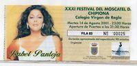 Entrada Festival del Moscatel Chipiona Isabel Pantola año 2001 (DT-282)