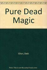 Pure Dead Magic By Debi Gliori. 9780552552509