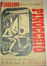 PINOCCHIO - the Story of a Puppet by C.Collodi 1947 1st thus Hb/Dj. ill P.Gough