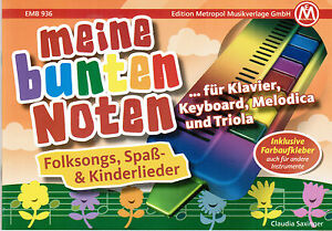 Melodica / Keyboard Noten : Meine bunten Noten - Folksongs Spaß ANFÄNGER Farben