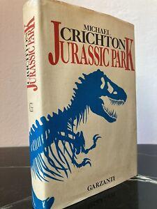 Michael Crichton - JURASSIC PARK - Garzanti (novembre 1990, 1° edizione)  OTTIMO
