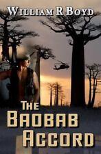 The Baobab Accord by William Boyd (2012, Paperback)