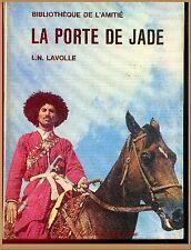 LA PORTE DE JADE - BIBLIOTHEQUE AMITIE ROMAN LITTERATURE VOYAGES POUR ENFANTS
