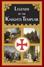 Legends of the Knights Templar: By Grishin, A. Goss, Bethany