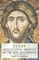 Jesus: Apocalyptic Prophet of the New Millennium - Paperback - GOOD