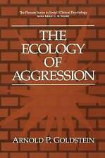 The Ecology of Aggression (The Springer Series in Social Clinical Psychology) b