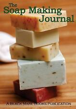The Soap Making Journal (Paperback or Softback)