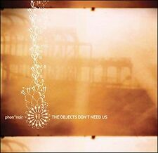 PHON-NOIR - THE OBJECTS DON'T NEED US * (NEW CD)