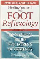 Healing Yourself with Foot Reflexology: Natural Relief by Carter & Weber