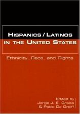 Hispanics/Latinos in the United States : Ethnicity Race & Rights, 2000 Paperback