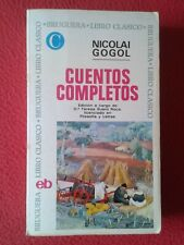 LIBRO CUENTOS COMPLETOS NICOLAI GOGOL EDITORIAL BRUGUERA LIBRO CLÁSICO 1970