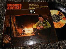 "HUGUES AUFRAY Dou Wakadou/On est les rois +2 EP 7"" 45 Barclay 70807 FRANCE"