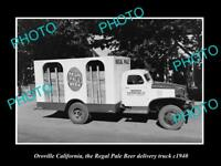 OLD LARGE HISTORIC PHOTO OF OROVILLE CALIFORNIA, THE REGAL PALE BEER TRUCK c1940