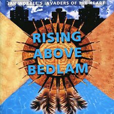 Rising Above Bedlam by Jah Wobble's Invaders of the Heart (CD,1991) Brand New