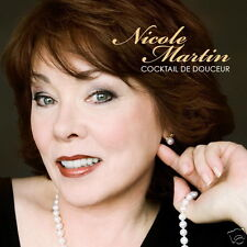 NICOLE MARTIN Cocktail de Douceur (CD 2010) NEW 13 Songs French Quebec Pop Album