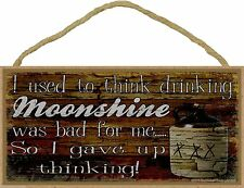 Moonshine Was Bad for Me Drinking Moonshine Sign Plaque 5x10""