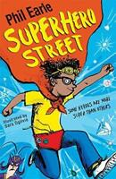 Superhero Street (Storey Street) by Earle, Phil, NEW Book, FREE & Fast Delivery,