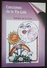 Caciones de la Tia Lola - Sandra de la Cruz - 2006 Cuba