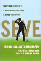 Seve: The Autobiography: The Official Autobiography,Severiano Ballesteros