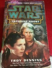 Star Wars Tatooine Ghost By Troy Denning, AUTOGRAPHED!!!