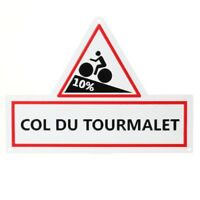 NEW TOUR DE FRANCE ROAD SIGN - COL DU TOURMALET - CYCLING CYCLE NOVELTY GIFT