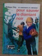 BV - POUR SAUVER LE DIAMANT NOIR - Philippe Ebly - 1982 - TTBE