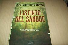 JEAN-CHRISTOPHE GRANGE-L'ISTINTO DEL SANGUE-NARRATORI MODERNI GARZANTI 2010 1aE!
