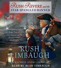 Rush Revere and the Star-Spangled Banner, Limbaugh, Rush