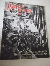 The British Empire. Industrial Explosion.  Magazine