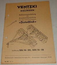 Betriebsanleitung Ventzki Scheibeneggen Distelfink SDL16-20, SDS16-28 von 7/1954
