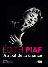 Livre + 2 CD audio - Edith PIAF par Edith PIAF : Au bal de la chance - 240 pages