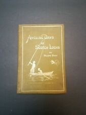 Angling Days on Scotch Lochs - Yellow Body 1884 1st Edition Scotland Fly Fishing