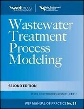 Wastewater Treatment Process Modeling by Water Environment Federation, 2013, HC