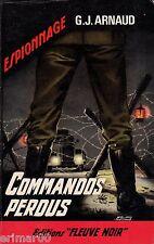 G.-J.ARNAUD / Commandos perdus // Fleuve Noir // 1ère Edition // Espionnage
