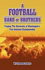 A Football Band of Brothers: Forging the University of Washington's First Nation