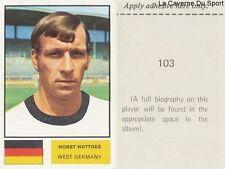 103 HORTS HOTTGES WEST GERMANY STICKER Soccer Stars WORLD CUP 1974 FKS PUBLISHER