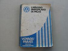 VOLKSWAGEN CATALOGO SIMPLIFICADO DE PECAS VOYAGE/PARATI 1500/1600 GASOLINA/ALCOO